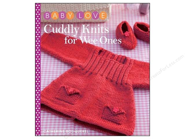 Sixth & Spring Cuddly Knits For Wee Ones Book