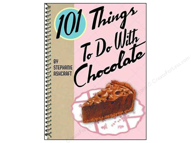 101 Things To Do With Chocolate Book by Stephanie Ashcraft