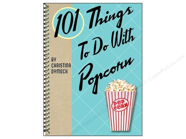 Gibbs-Smith 101 Things To Do With Popcorn Book
