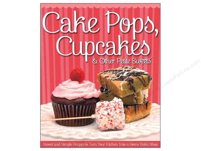 Fox Chapel Publishing Cake Pops, Cupcakes & Other Petite Sweets Book