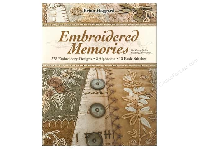 C&T Publishing Embroidered Memories Book by Brian Haggard