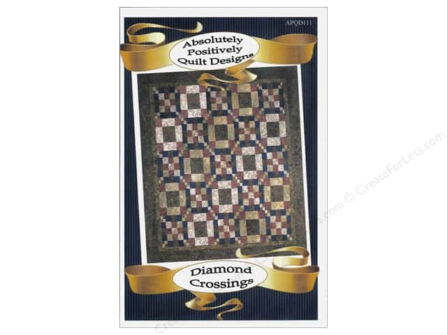Absolutely Positively Quilt Designs Diamond Crossings Pattern