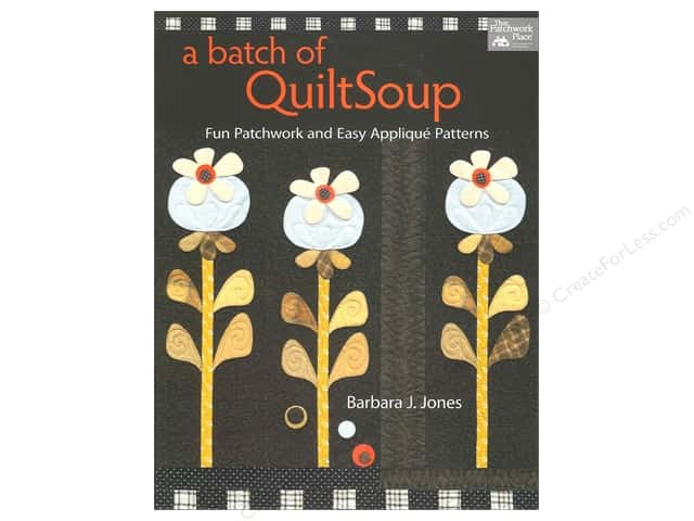That Patchwork Place A Batch of QuiltSoup Book by Barbara J. Jones