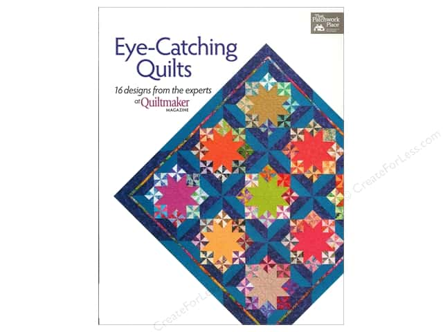 That Patchwork Place Eye Catching Quilts Book