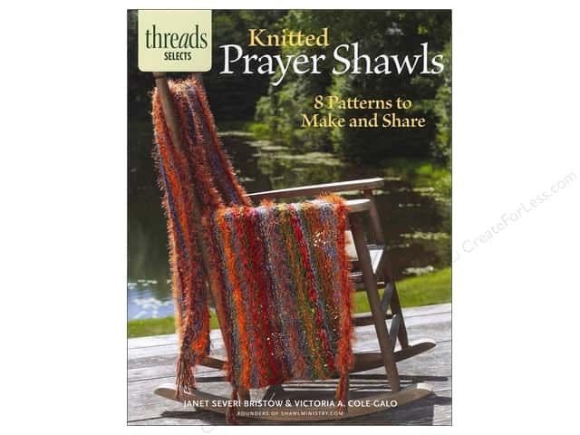 Knitted Prayer Shawls: 8 Patterns to Make and Share by Janet Severi Bristow and Victoria A. Cole-Galo
