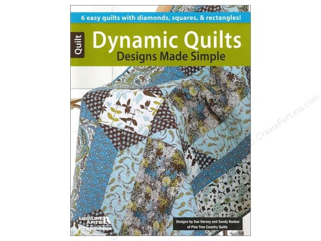 Dynamic Quilt Designs Made Simple by Leisure Arts