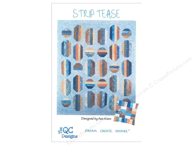 The QC Designs Strip Tease Pattern by Ann Kisro