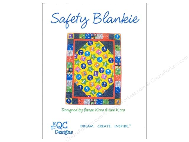 The QC Designs Safety Blankie Pattern by Susan Kisro and Ann Kisro