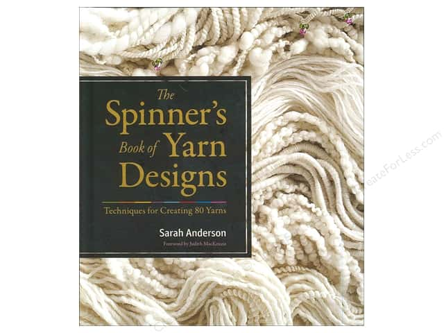 Storey Publications The Spinner's Book Of Yarn Designs Book by Sarah Anderson