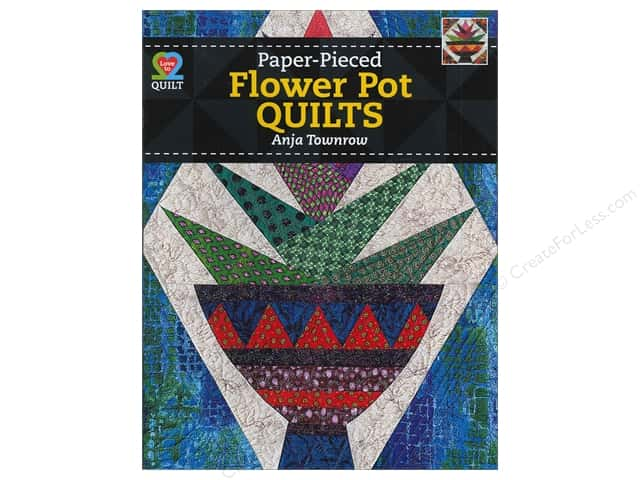 American Quilter's Society Paper-Pieced Flower Pot Quilts Book by Anja Townrow