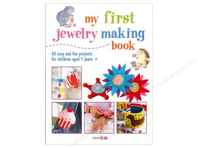 My First Jewelry Making Book by CICO Kidz