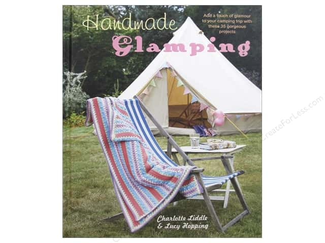 Cico Handmade Glamping Book by Charlotte Liddle & Lucy Hopping