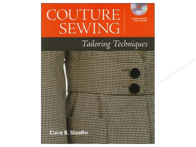 Taunton Press Couture Sewing: Tailoring Techniques by Claire B. Shaeffer