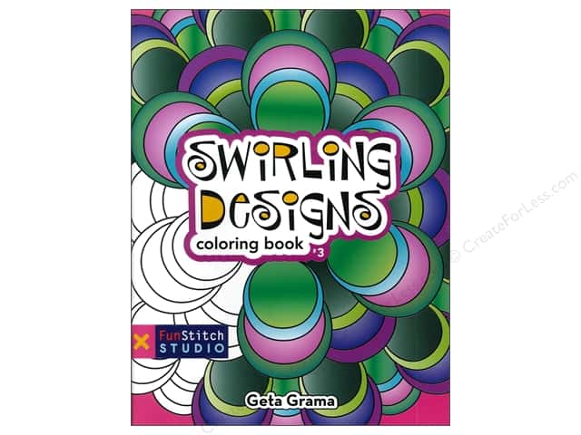 FunStitch Studio Swirling Designs Coloring Book: Teaches You: Color Wheel, Design Practices - Trapunto, Creative Play by Getta Grama