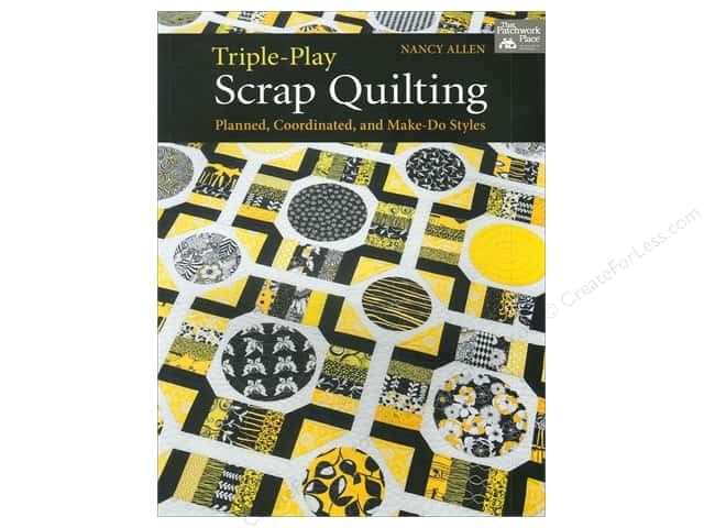 That Patchwork Place Triple Play Scrap Quilting Book by Nancy Allen