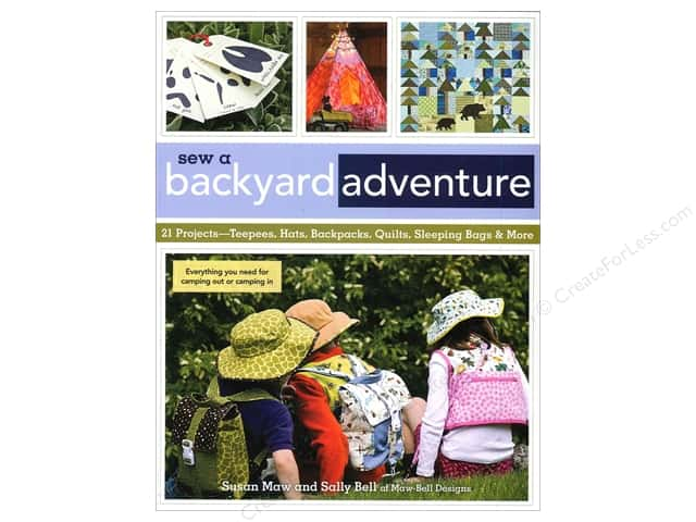 C&T Publishing Sew A Backyard Adventure Book by Susan Maw and Sally Bell