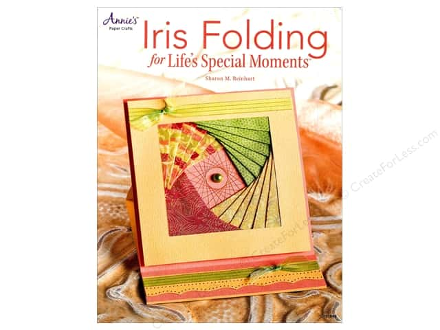 Annie's Iris Folding For Life's Special Moments Book by Sharon M. Reinhart