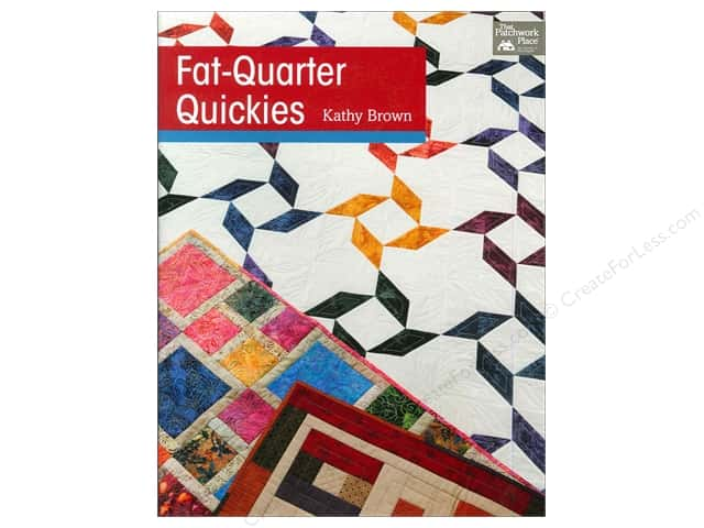That Patchwork Place Fat-Quarter Quickies Book by Kathy Brown