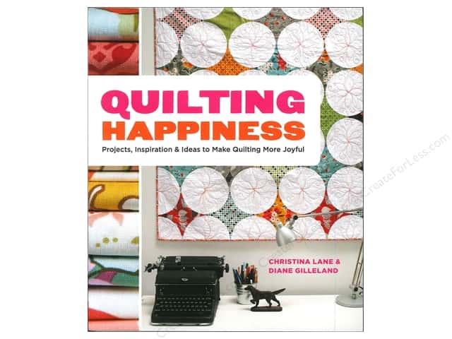 Potter Publishers Quilting Happiness Book