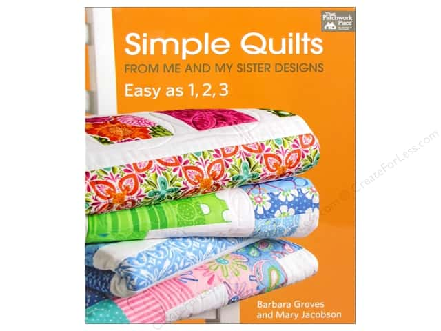 Simple Quilts From Me & My Sisters Designs Book by Barbara Groves & Mary Jacobson