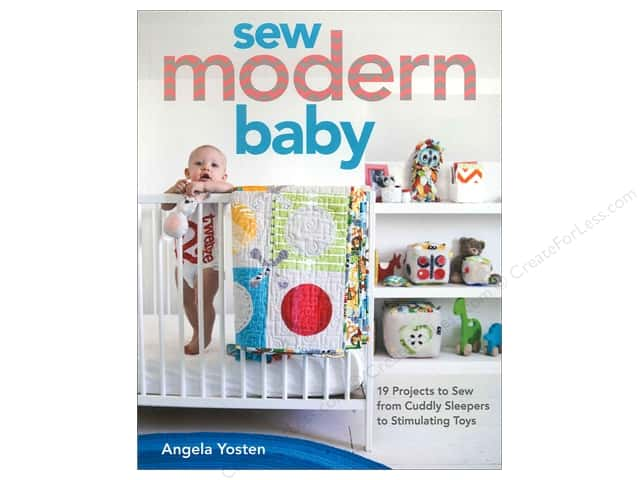 Stash By C&T Sew Modern Baby Book by Angela Yosten