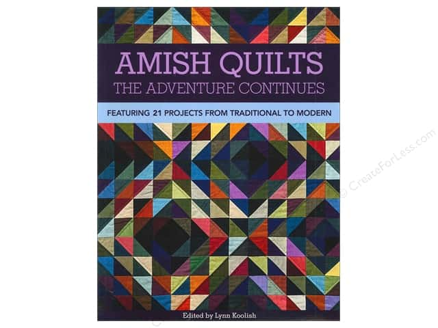 C&T Publishing Amish Quilts The Adventure Continues Book