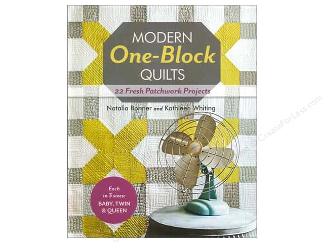 Stash By C&T Modern One Block Quilts Book by Natalia Bonner & Kathleen Whiting