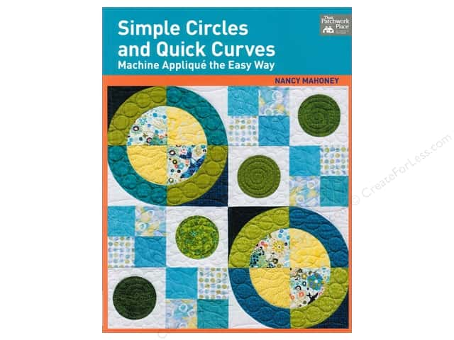 That Patchwork Place Simple Circles And Quick Curves Book by Nancy Mahoney