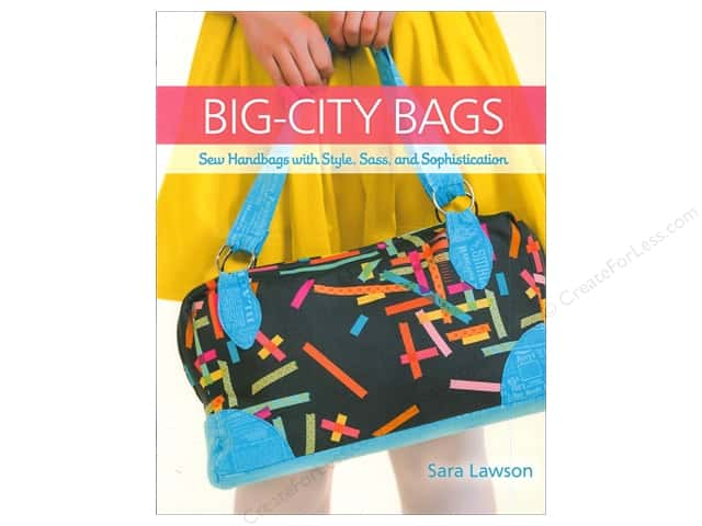 That Patchwork Place Big City Bags Book by Sara Lawson