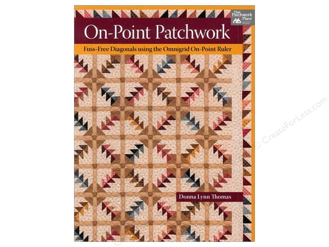 That Patchwork Place On Point Patchwork Book by Donna Lynn Thomas