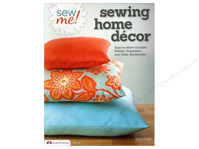 Design Originals Sew Me! Sewing Home Decor Book