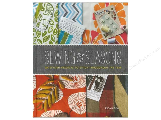 Chronicle Sewing For All Seasons Book by Susan Beal