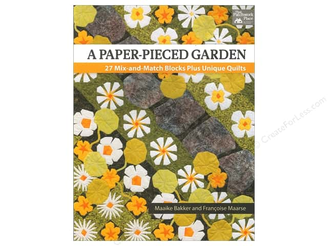 That Patchwork Place A Paper-Pieced Garden Book by Maaike Bakker and Francoise Maarse