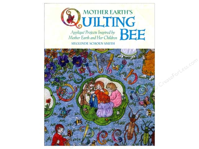 Breckling Press Mother Earth's Quilting Bee Book by Sieglinde Schoen Smith