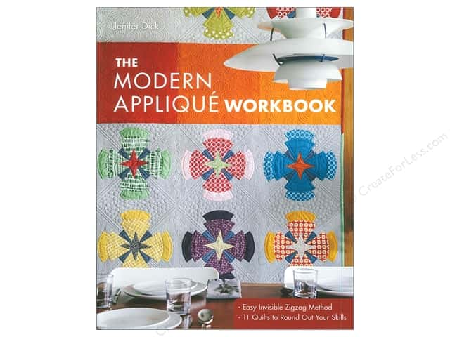 Stash By C&T The Modern Applique Workbook Book by Jenifer Dick
