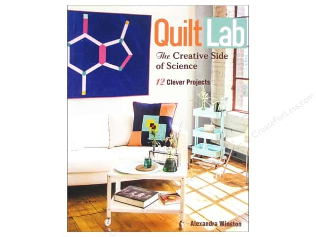 Stash By C&T Quilt Lab The Creative Side Of Science Book