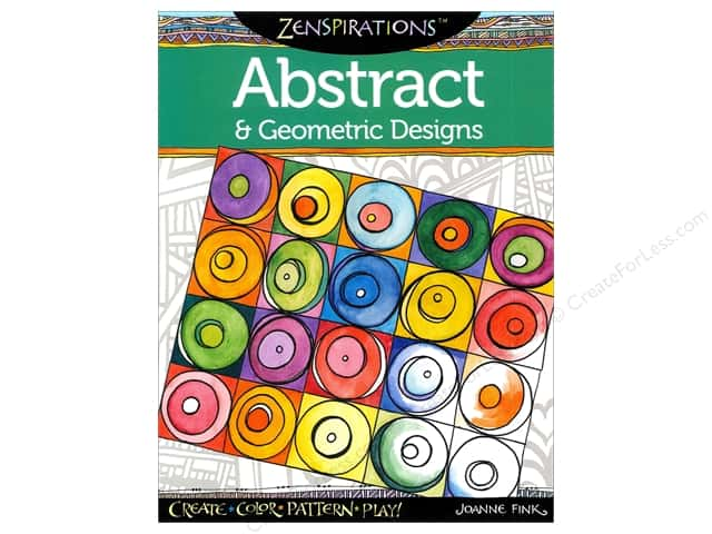 Design Originals Zenspirations Abstract & Geometric Designs Book by Joanne Fink