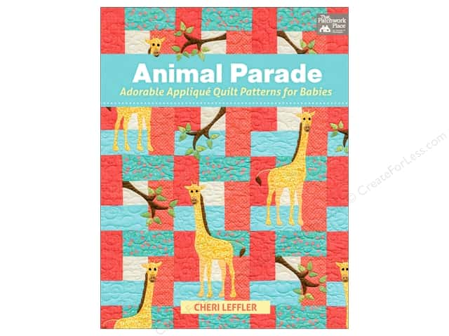 Animal Parade: Adorable Applique Quilt Patterns for Babies Book by Cheri Leffler