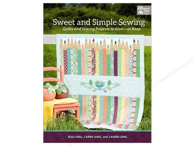 That Patchwork Place Sweet and Simple Sewing Book by Jessi Jung and Carrie Jung