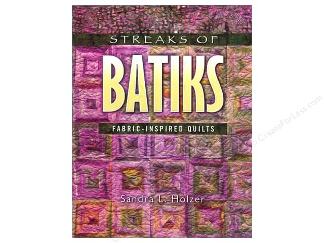 American Quilter's Society Streaks Of Batiks Fabric Inspired Quilts Book by Sandra Holzer