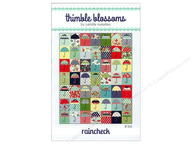 Thimble Blossoms Raincheck Pattern