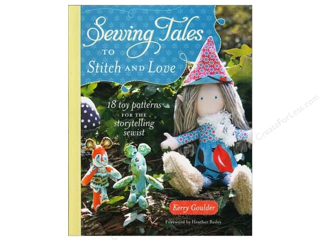 Krause Publications Sewing Tales To Stitch And Love Book