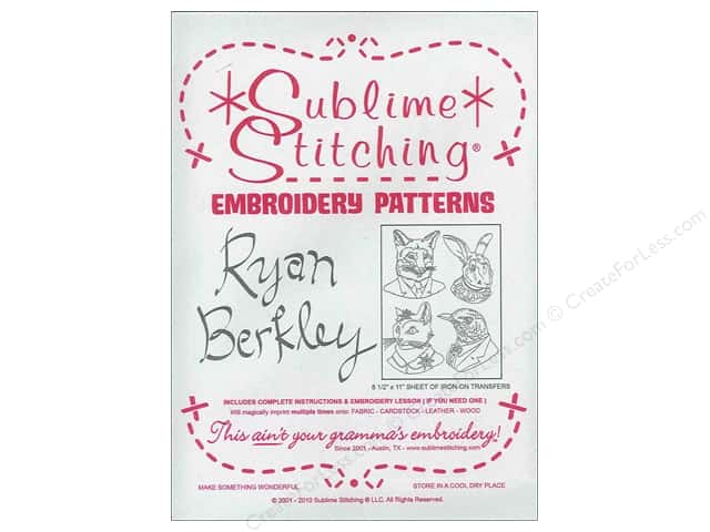 Sublime Stitching Embroidery Transfers Ryan Berkely