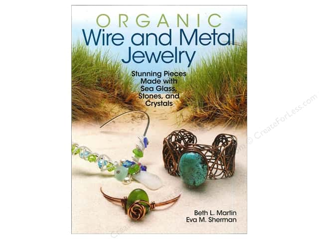 Kalmbach Organic Wire And Metal Jewelry Book