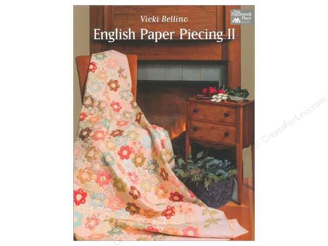 That Patchwork Place English Paper Piecing II Book by Vicki Bellino