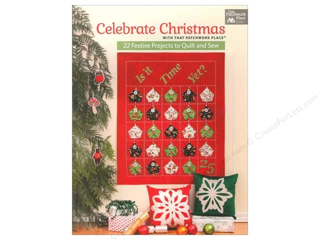 That Patchwork Place Celebrate Christmas With That Patchwork Place Book