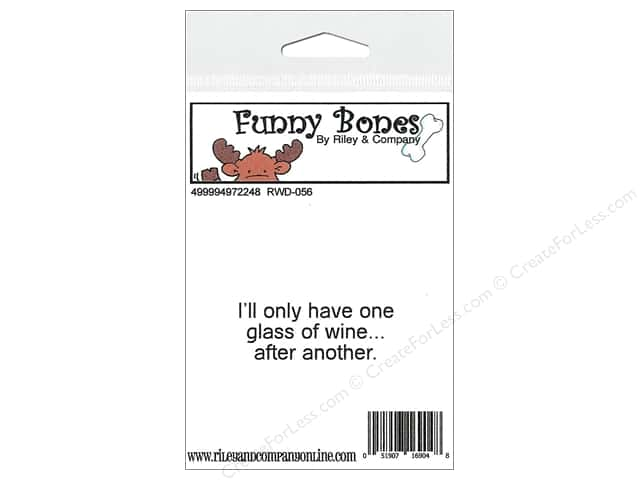 Riley & Company Cling Stamps Funny Bones I'll Only Have One
