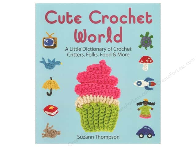 Lark Cute Crochet World Book