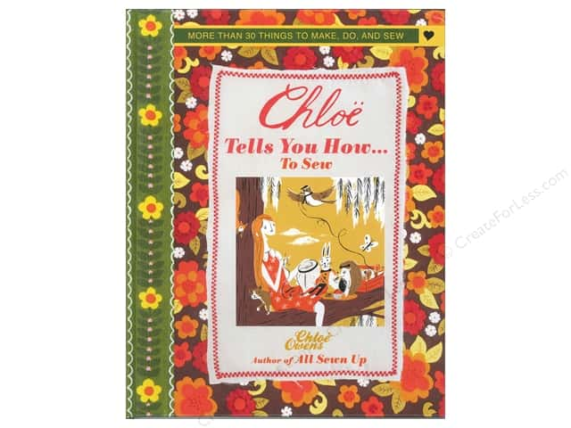 Cico Chloe Tells You How...To Sew Book by Chloe Owens