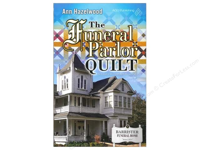 American Quilter's Society The Funeral Parlor Quilt Book by Ann Hazelwood
